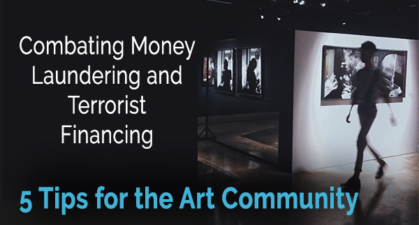Combating Money Laundering and Terrorist Financing in the Art Community